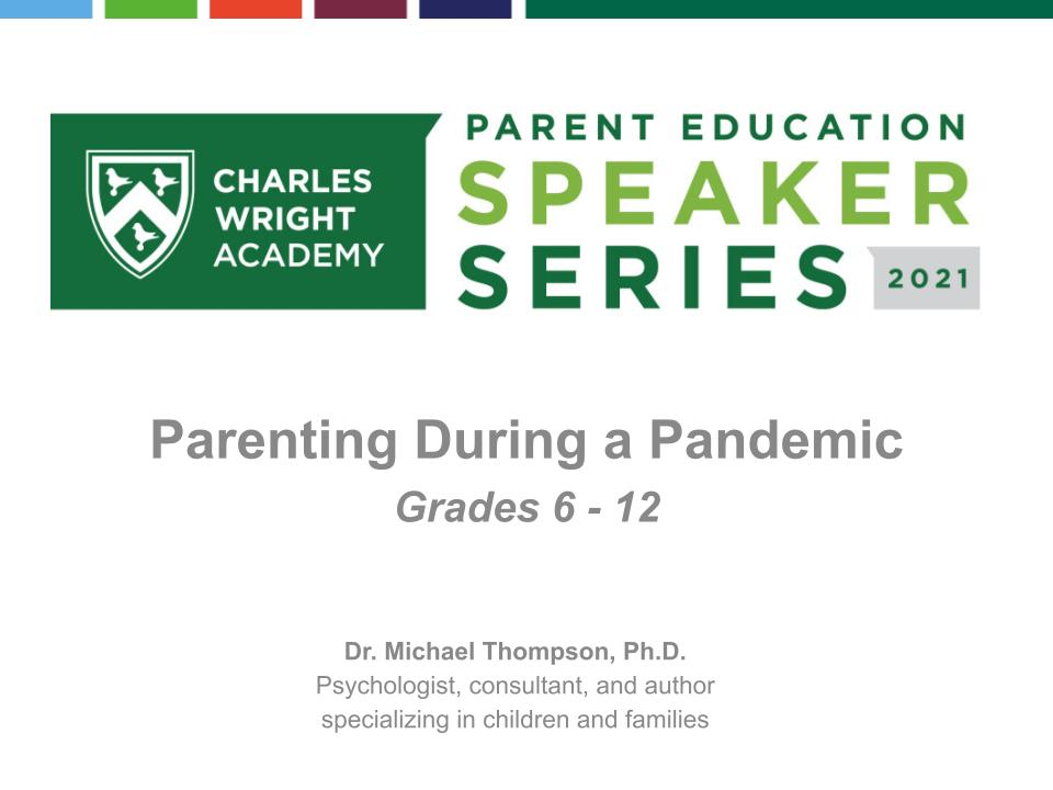 Parenting During a Pandemic: Grades 6 - 12