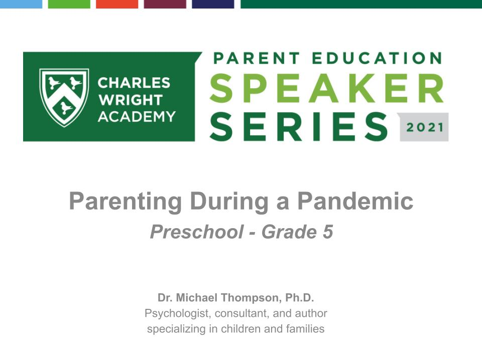 Parenting During a Pandemic: Preschool - Grade 5